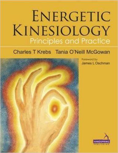 Energetic Kinesiology book by Dr. Charles Krebs