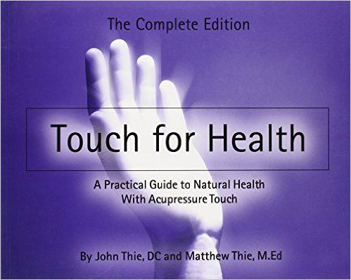 Touch for Health book by John Thie, DC
